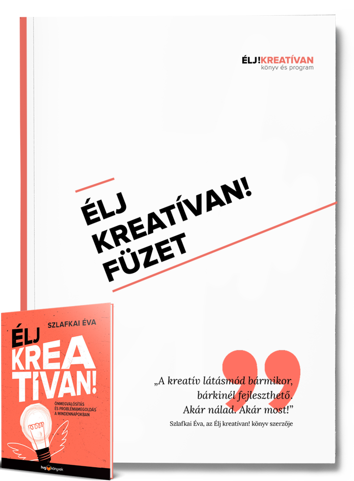 Élj kreatívan füzet letölthető - Élj kreatívan könyv